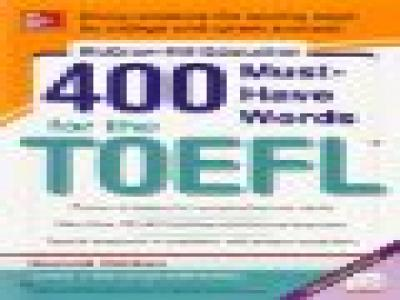 McGraw-Hill Education 400 Must-Have Words for the TOEFL, 2nd Edition